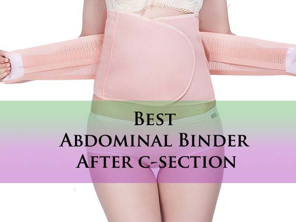 Best Abdominal Binder after C-section Surgery for Waist ...